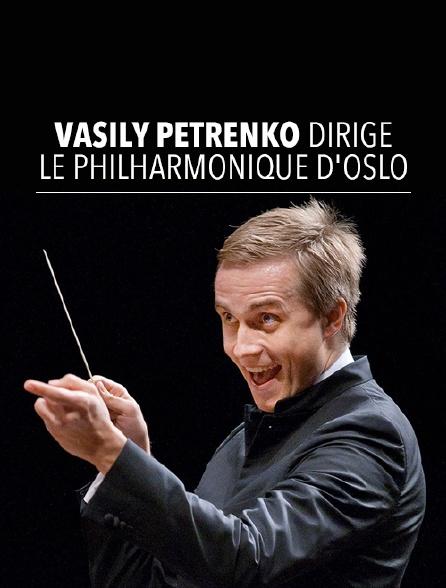 Vasily Petrenko dirige le Philharmonique d'Oslo