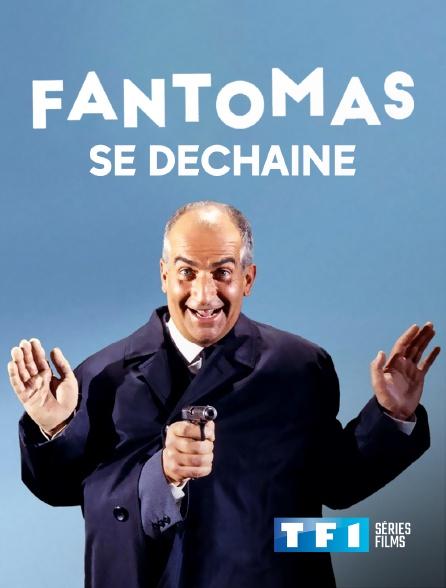 TF1 Séries Films - Fantômas se déchaîne