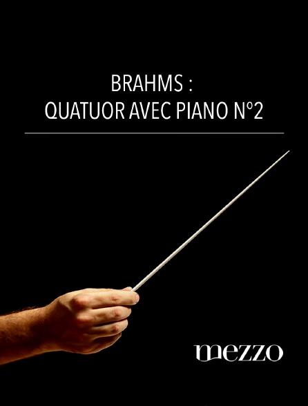 Mezzo - Brahms : Quatuor avec piano n°2