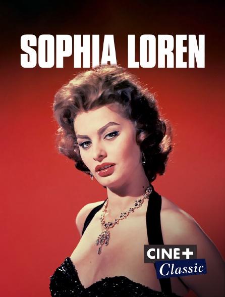 Ciné+ Classic - Sophia Loren