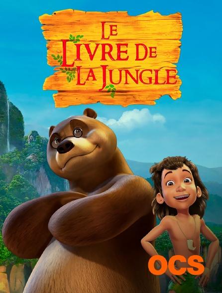 OCS - Le livre de la jungle