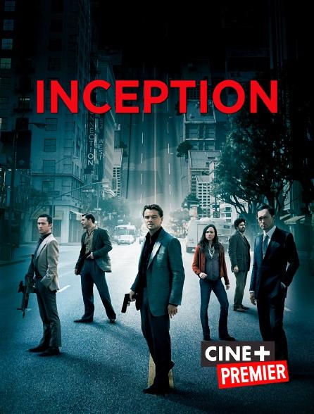 Ciné+ Premier - Inception