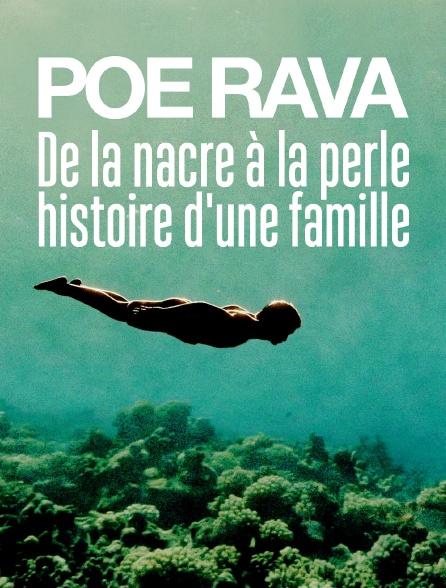 Poe rava, du nacre à la perle, histoire d'une famille