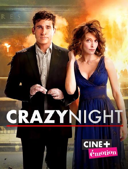 Ciné+ Emotion - Crazy Night