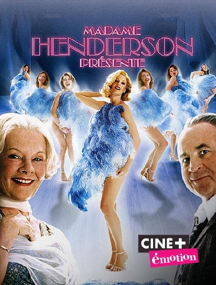 Ciné+ Emotion - Madame Henderson présente
