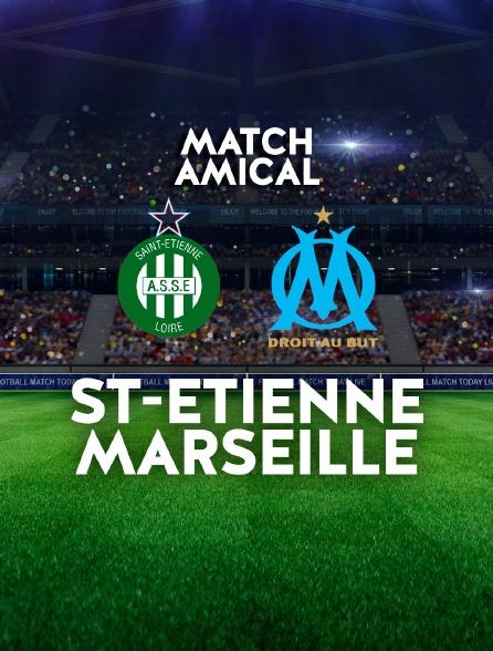 Football - Match amical : Saint-Etienne / Marseille