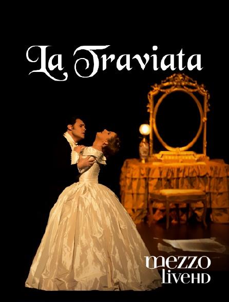Mezzo Live HD - La Traviata