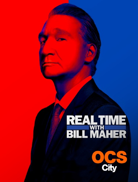 OCS City - Real Time with Bill Maher