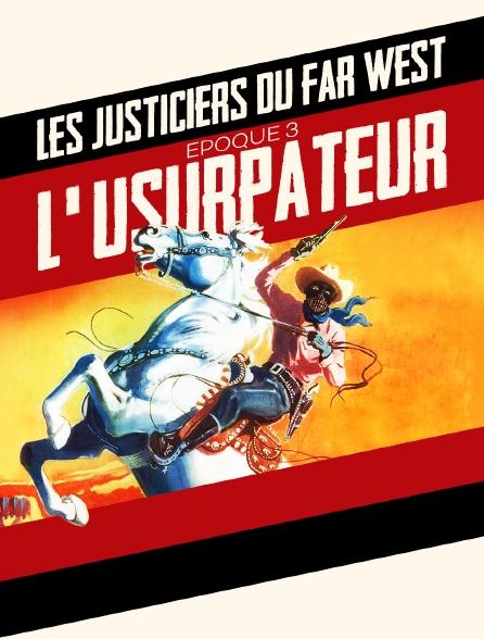 Les justiciers du Far West époque 3 : Justice est faite
