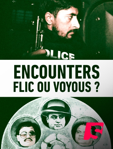 Spicee - Encounters : Flics ou voyous ?