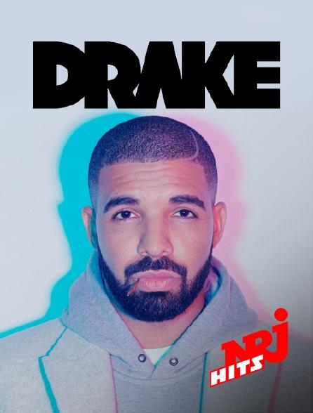 NRJ Hits - Spéciale Drake
