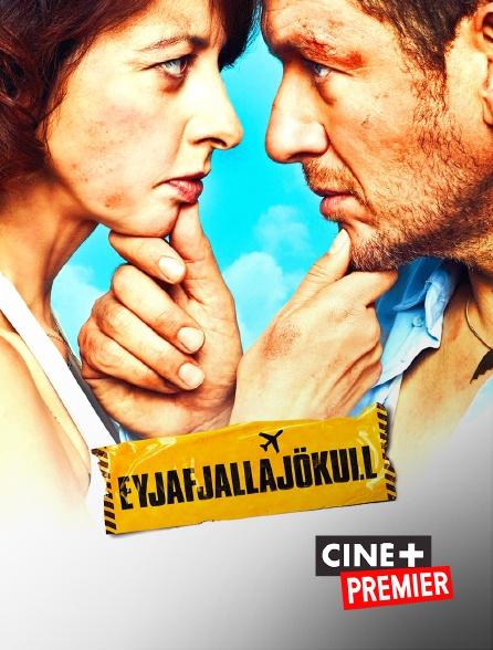 Ciné+ Premier - Eyjafjallajökull