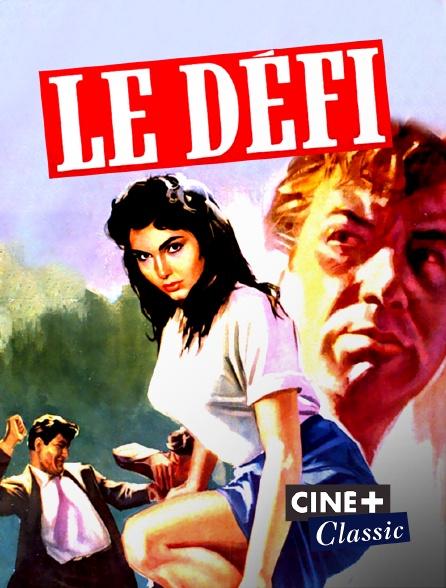 Ciné+ Classic - Le défi