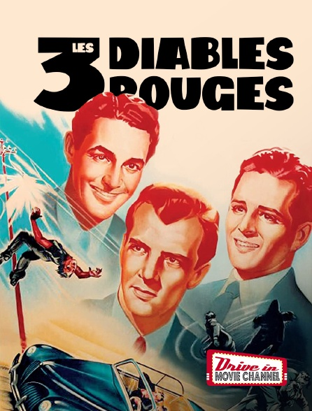 Drive-in Movie Channel - Les 3 Diables rouges