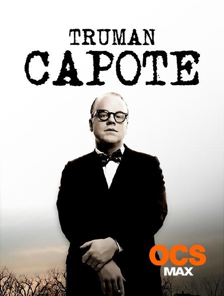 OCS Max - Truman Capote