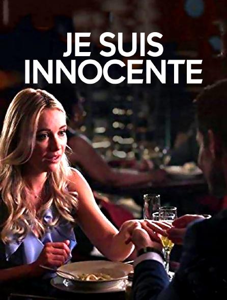 Je suis innocente