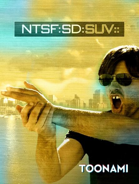 Toonami - NTSF:SD:SUV