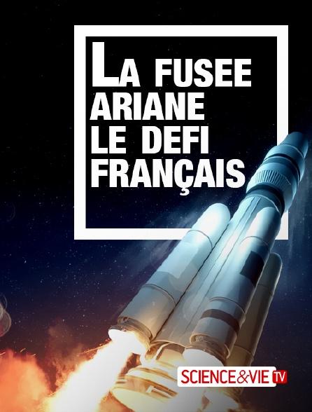 Science et Vie TV - La fusée Ariane : le défi français