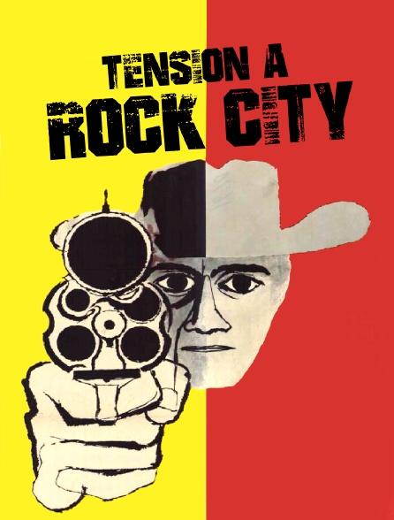 Tension à Rock City