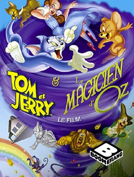 Boomerang - Tom et Jerry et le magicien d'Oz *2011