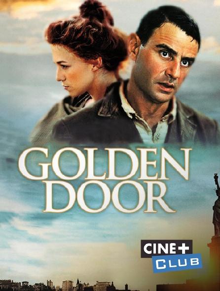 Ciné+ Club - Golden Door