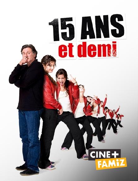 Ciné+ Famiz - 15 ans et demi