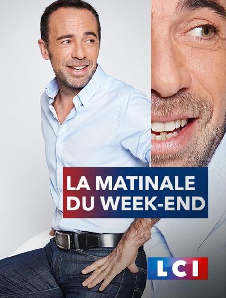 LCI - La Chaîne Info - La matinale du week-end