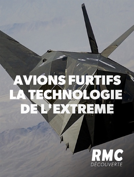 RMC Découverte - Avions furtifs : la technologie de l'extrême