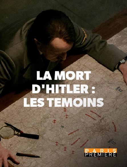 Paris Première - Mort d'Hitler : les témoins