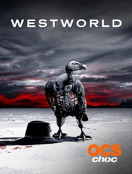 OCS Choc - Westworld