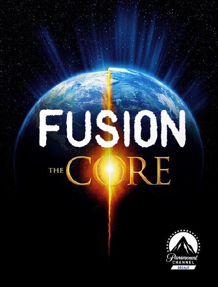 Paramount Channel Décalé - Fusion, The Core