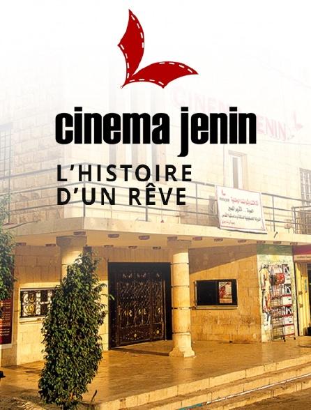 Cinéma Jenin : l'histoire d'un rêve