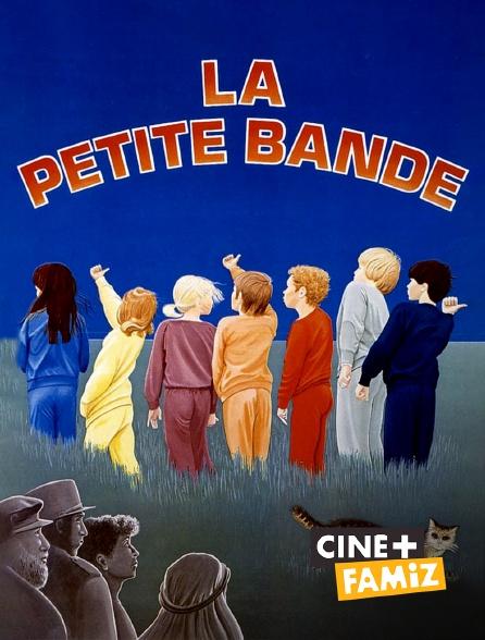 Ciné+ Famiz - La petite bande