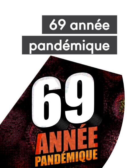 69 année pandémique