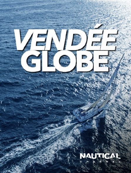 Nautical Channel - Vendée Globe en replay