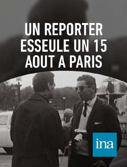 INA - Le 15 août à Paris