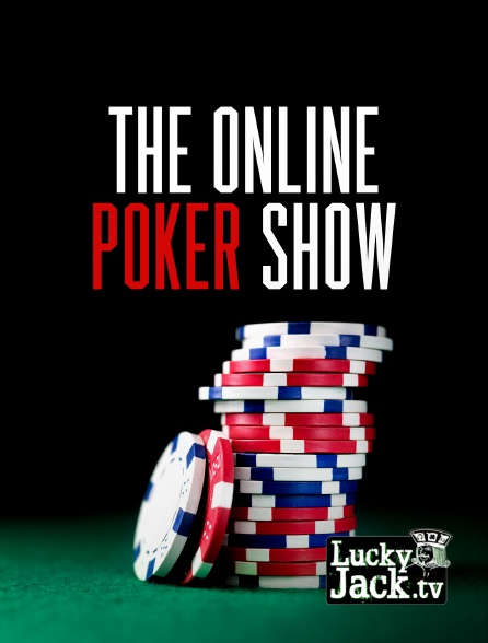Lucky Jack - The Online Poker Show