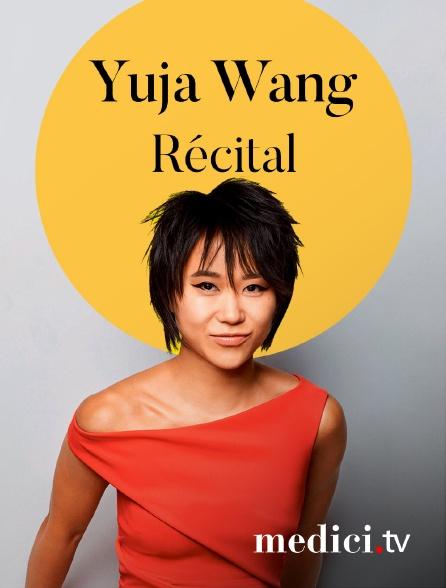 Medici - Récital Yuja Wang : Schubert, Schumann, Scriabine, Prokofiev