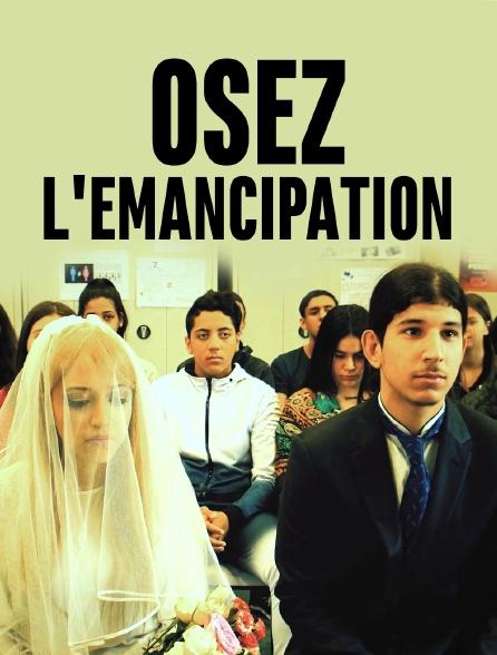 Osez l'émancipation