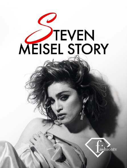 Fashion TV - Steven Meisel Story