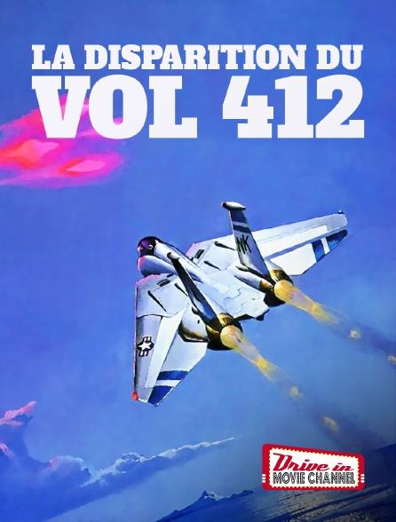 Drive-in Movie Channel - La disparition du vol 412