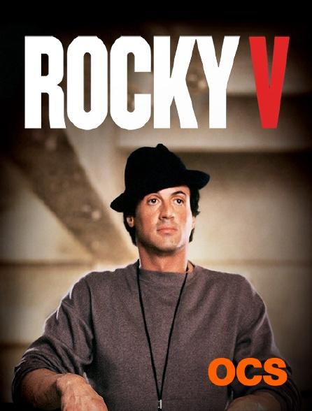 OCS - Rocky V
