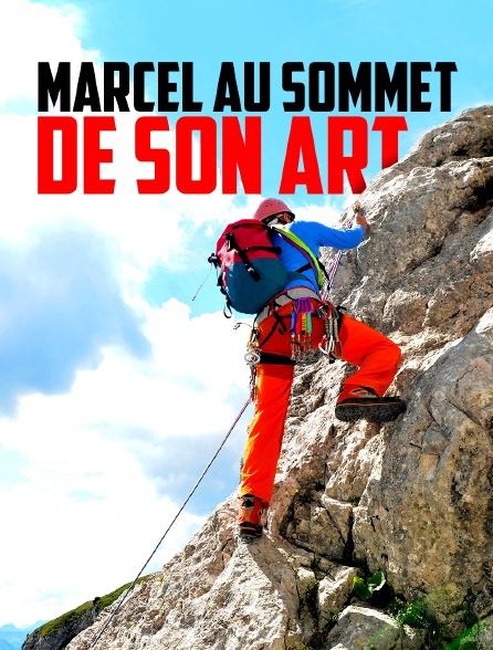 Marcel au sommet de son art