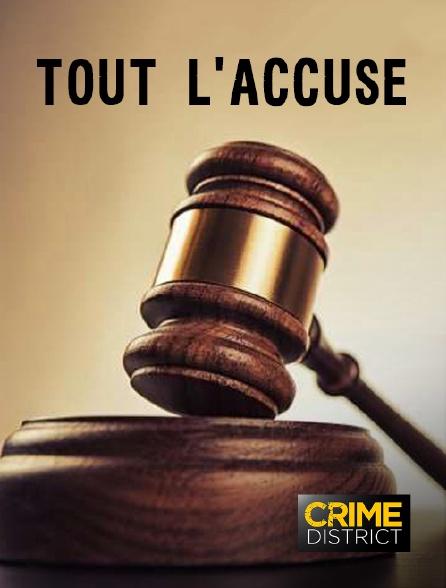 Crime District - Tout l'accuse