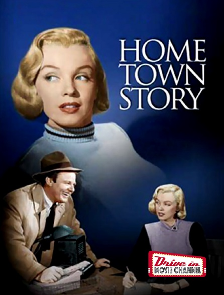 Drive-in Movie Channel - Home Town Story