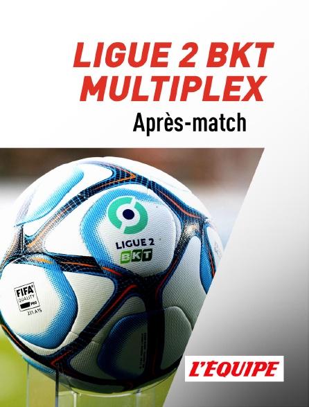 L'Equipe - Football - Ligue 2 BKT  : Après-match