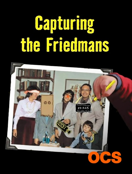 OCS - Capturing the Friedmans
