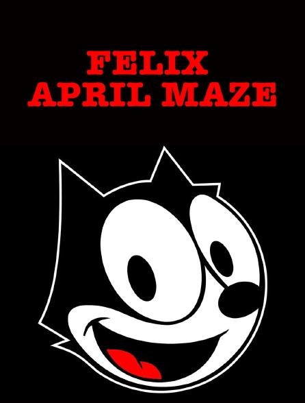 Felix April Maze