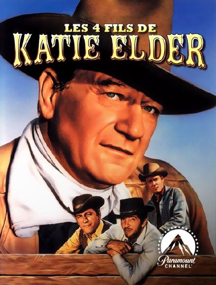 Paramount Channel - Les quatre fils de Katie Elder