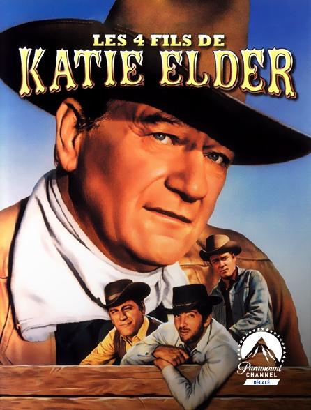 Paramount Channel Décalé - Les quatre fils de Katie Elder